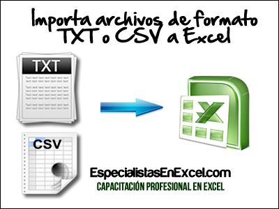 Aprende como Importar archivos TXT y CSV a Excel