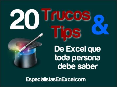 Trucos y Tips de Excel que toda persona debe saber