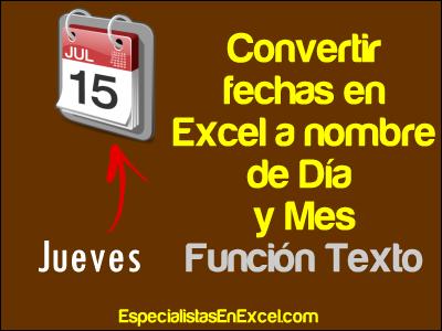 Convertir fechas en Excel - Función TEXTO