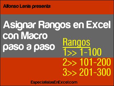 Asignar Rangos en Excel con Macro paso a paso
