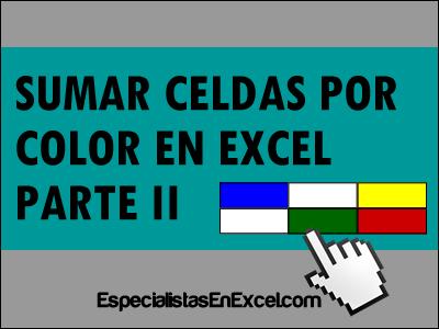 Sumar celdas por color en Excel