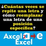 Cuántas veces se repite una letra y cómo reemplazar una letra de una posición específica