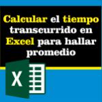 Calcular el tiempo transcurrido en Excel para hallar promedio