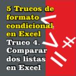 formato condicional en excel, Comparar dos listas en Excel