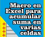 Macro en Excel para acumular suma en varias celdas