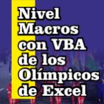 Nivel Macros con VBA de los Olímpicos de Excel
