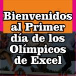 Primer día olímpicos de excel