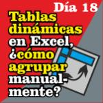 Tablas dinámicas en Excel - Cómo agrupar manualmente