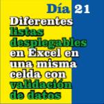 Diferentes listas desplegables en Excel en una misma celda con validación de datos
