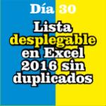 Lista desplegable en Excel 2016 sin Duplicados