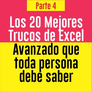 20 trucos avanzados de excel parte 4