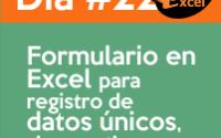 dia 22 reto40excel Macro-en-Excel-registro-datos-unicos