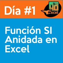 dia1 reto40excel capacitación en Excel función si