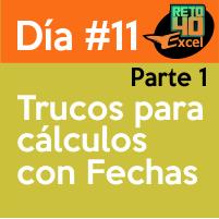 dia11 reto40excel capacitación en Excel cálculos con fechas 1