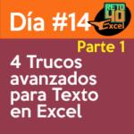 dia14 reto40excel capacitación en Excel 4 trucos avanzados para texto 1