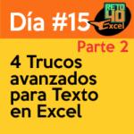dia15 reto40excel capacitación en Excel 4 trucos avanzados para texto 2