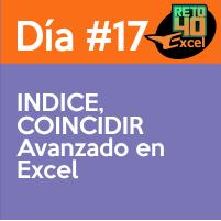 dia17 INDICE, COINCIDIR Avanzado en Excel