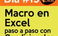 dia19 reto40excel Macro en Excel paso a paso con Condicionales