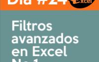 dia24 reto40excel Filtros-avanzados-en-Excel-1