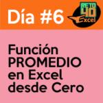 dia6 reto40excel capacitación en Excel funcion promedio
