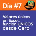 dia7 reto40excel capacitación en Excel funcion unicos