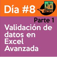 dia8 reto40excel capacitación en Excel validacion de datos avanzada 1