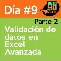 dia9 reto40excel capacitación en Excel validacion de datos avanzada 2
