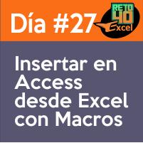 dia 27 reto40excel-Insertar-en-Access-desde-Excel-con-Macros
