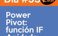 dia 33 reto40excel-Power-Pivot-función-IF-Anidada